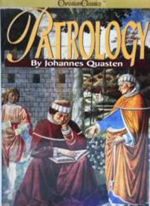 PATROLOGY: Vol. 4, the Golden Age of Latin patristic literature, by Johannes Quasten.