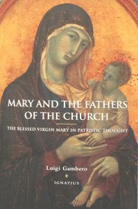 MARY AND THE FATHERS OF THE THE CHURCH by Fr. Luigi Gambero, S.M.