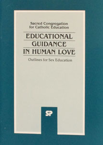 EDUCATIONAL GUIDANCE IN HUMAN LOVE: OUTLINES FOR  SEX EDUCATION, Charter of the Rights of the Family.