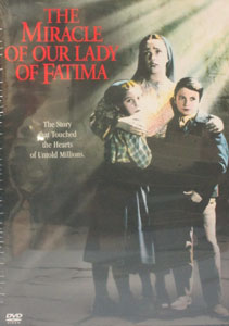 THE MIRACLE OF OUR LADY OF FATIMA. DVD.