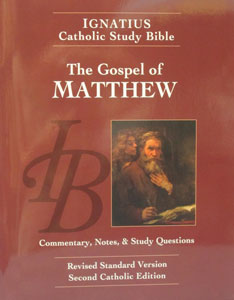 IGNATIUS CATHOLIC STUDY BIBLE The Gospel of Matthew