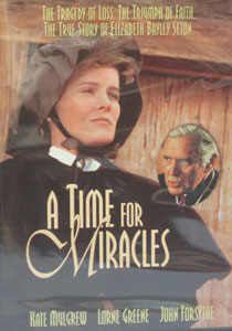 A TIME FOR MIRACLES: THE LIFE OF ST. ELIZABETH ANN SETON.  DVD.
