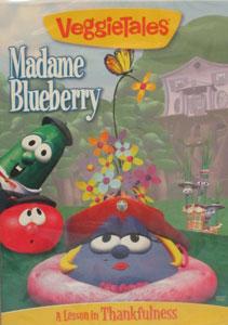 VEGGIETALES: MADAME BLUEBERRY.  DVD.