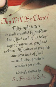 THY WILL BE DONE by St. Francis de Sales.