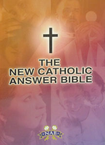 THE NEW CATHOLIC ANSWER BIBLE. Paper