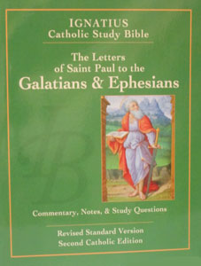 IGNATIUS CATHOLIC STUDY BIBLE The Letters of St  Paul to the Galatians and  to the Ephesians