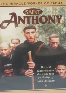 SAINT ANTHONY: THE MIRACLE WORKER OF PADUA. DVD.