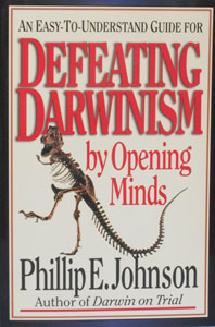 DEFEATING DARWINISM BY OPENING MINDS:  An Easy-to-Understand Guide by Phillip E. Johnson.