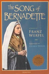 THE SONG OF BERNADETTE  BY FRANZ WERFEL.