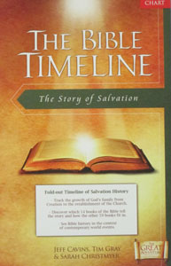 BIBLE TIMELINE CHART by Jeff Cavins, Dr. Tim Gray and Sarah Christmyer.