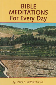 BIBLE MEDITATIONS FOR EVERY DAY No. 277/04  by JOHN C. KERSTEN S.V.D.