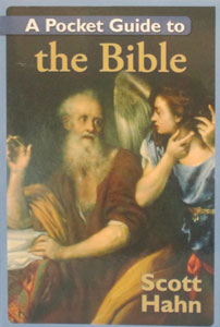 A POCKET GUIDE TO THE BIBLE by SCOTT HAHN