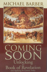 COMING SOON, Unlocking the Book of Revelation by MICHAEL BARBER