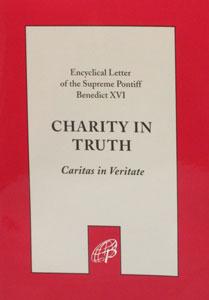 CARITAS IN VERITATE Charity in Truth by Pope Benedict XVI