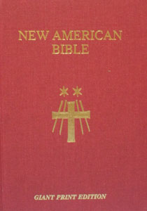 NEW AMERICAN BIBLE, St. Joseph Edition, GIANT PRINT 616/04.