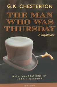 THE MAN WHO WAS THURSDAY A Nightmare With Annotations by Martin Gardner by G. K. CHESTERTON