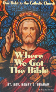 WHERE WE GOT THE BIBLE by RT. REV. HENRY G. GRAHAM