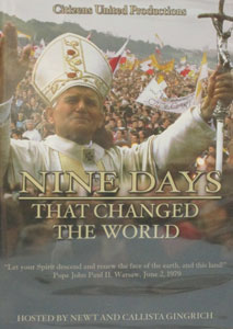 NINE DAYS THAT CHANGED THE WORLD DVD Hosted by Newt and Callista Gingrich