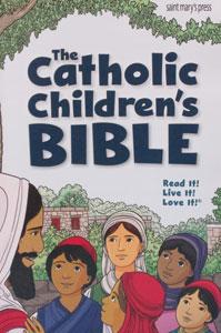 THE CATHOLIC CHILDREN'S BIBLE Good News Translation