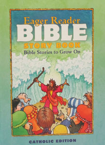 THE EAGER READER BIBLE STORY BOOK.