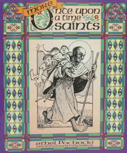 MORE ONCE UPON A TIME SAINTS by Ethel Pochocki.