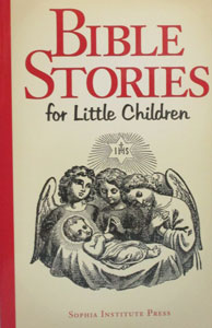 BIBLE STORIES FOR LITTLE CHILDREN.