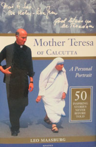 MOTHER TERESA OF CALCUTTA A Personal Portrait BY LEO MAASBURG