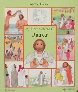 MY FIRST PICTURES OF JESUS by MAITE ROCHE