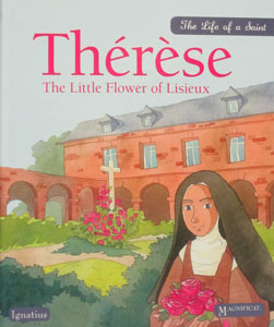 THERESE The Little Flower of Lisieux by SIOUX BERGER