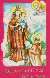 GARMENT OF GRACE The Brown Scapular Children's Edition