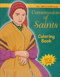 COMMUNION OF SAINTS COLORING BOOK Illustrated by KATHERINE SOTNIK