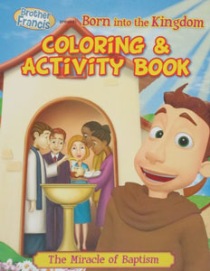 BORN INTO THE KINGDOM The Miracle of Baptism Coloring & Activity Book
