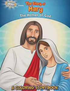 THE STORY OF MARY The Mother of God A Coloring Storybook