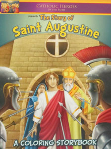 THE STORY OF SAINT AUGUSTINE A Coloring Storybook
