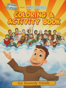 THE SAINTS: OUR HEAVENLY FRIENDS COLORING & ACTIVITY BOOK