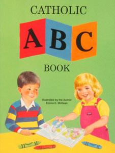 CATHOLIC ABC BOOK Illustrated by the Author Emma C. McKean #202