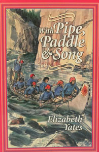 WITH PIPE, PADDLE & SONG by Elizabeth Yates