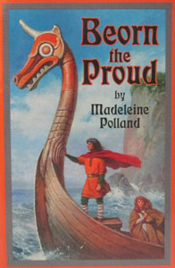 BEORN THE PROUD by Madeleine Polland.