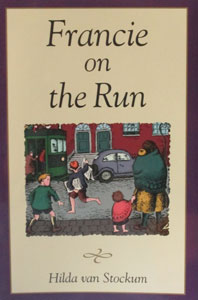 FRANCIE ON THE RUN by Hilda van Stockum. Illustrated by the author.