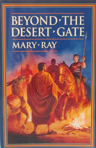 BEYOND THE DESERT GATE by MARY RAY