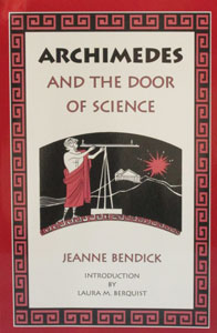 ARCHIMEDES and the Door of Science by Jeanne Bendick.