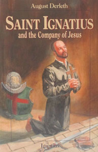 ST. IGNATIUS AND THE COMPANY OF JESUS by August Derleth
