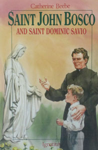 SAINT JOHN BOSCO and SAINT DOMINIC SAVIO by Catherine Beebe