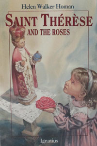 SAINT THERESE AND THE ROSES by Helen Homan