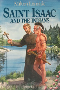SAINT ISAAC AND THE INDIANS by Milton Lomask