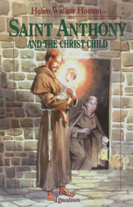 ST. ANTHONY AND THE CHRIST CHILD by Helen Homan