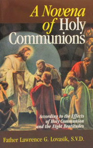 A NOVENA OF HOLY COMMUNIONS by Rev. Lawrence Lovasik, SVD