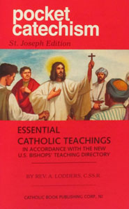 POCKET CATECHISM Essential Catholic Teachings by Rev. A. Lodders, C.SS.R.