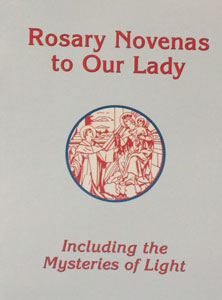 ROSARY NOVENAS TO OUR LADY by Charles V. Lacey.