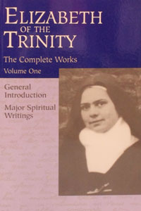 COMPLETE WORKS OF ELIZABETH OF THE TRINITY, Volume 1.